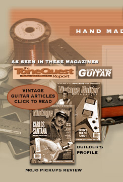 Reviews of hand wound guitar pickups  by Dave Stephens, Stephens Design