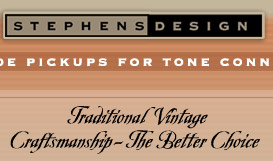 Stephens Design: hand wound pickups for tone connoiseurs