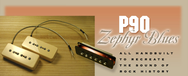 Zephyr Blues P90 pickups by Dave Stephens, SD Pickups, Stephens Design